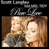 Pure Love by Scott Langley