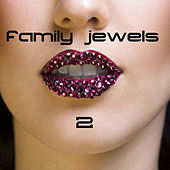 Family Jewels 2 di Various Artists
