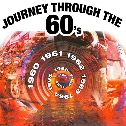 Journey Through The 60's by Various Artists