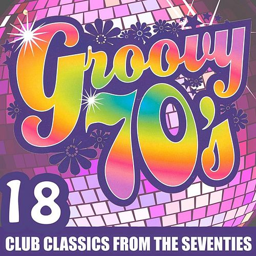 Groovy 70's by Various Artists
