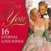 Only You - 16 Eternal Love Songs de Various Artists