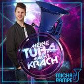 Meine Tuba macht Krach von Micha von der Rampe