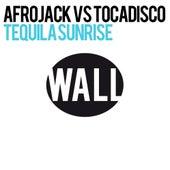Tequila Sunrise von Afrojack