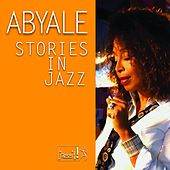 Stories in Jazz by Abyale