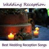 Wedding Reception - Best Wedding Reception Songs by Music-Themes