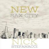New Sax City de Nick Stefanacci