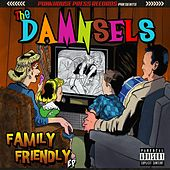 Family Friendly EP by The Damnsels