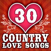 30 Country Love Songs by Various Artists