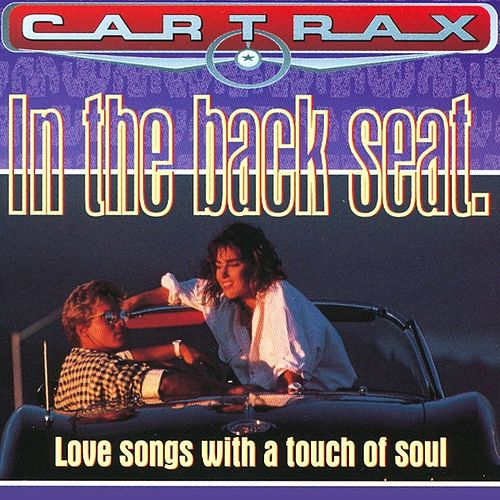 Car Trax - In The Back Seat by Various Artists