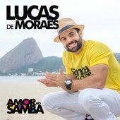 Amor ao Samba de Lucas de Moraes