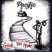 Guide You Home by Pacific Dub
