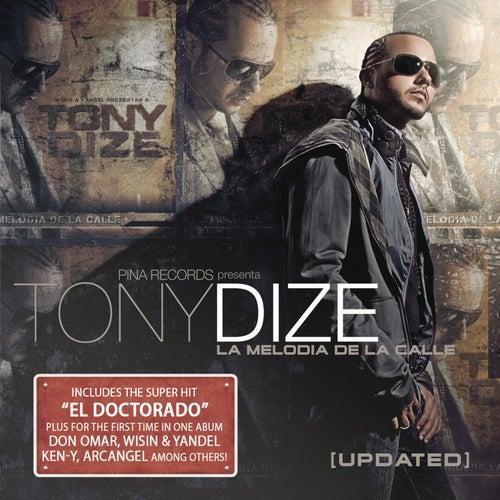 La Melodia De La Calle 'Updated' by Tony Dize