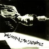 Dan Sartain Vs. The Serpientes by Dan Sartain