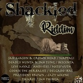 Shackled Riddim Compilation von Various Artists