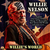 Willes World de Willie Nelson
