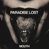 Mouth (Remixed & Remastered) di Paradise Lost