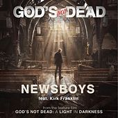 God's Not Dead (From