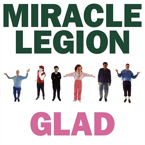 Glad de Miracle Legion