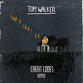 Leave a Light On (Cheat Codes Remix) by Tom Walker