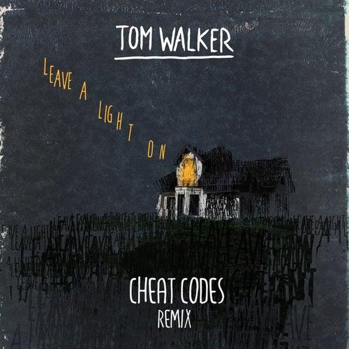 Leave a Light On (Cheat Codes Remix) de Tom Walker