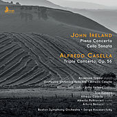 Ireland: Piano Concerto & Cello Sonata - Casella: Triple Concerto, Op. 56 by Various Artists