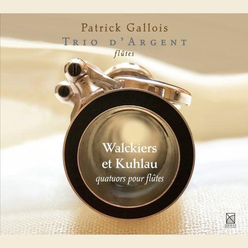 Walckiers & Kuhlau: Quatuors pour flûtes von Patrick Gallois