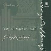 Rameau, Mozart & Bach: Agli organi di Giuseppe Serassi by Stefano Innocenti