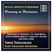 Musical Moments to Remember: Toots Thielemans