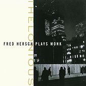 Thelonious: Fred Hersch Plays Monk by Fred Hersch