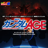 Netsuretsu! Anison Spirits the Best -Cover Music Selection- TV Anime Series ''Mobile Suit Gundam Age'' by Various Artists