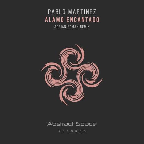 Alamo Encantado de Pablo Martinez