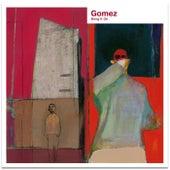 Unknown Legend (Sheffield Version) by Gomez