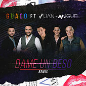 Dame un Beso (Remix) [Feat. Juan Miguel] by Guaco