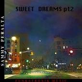Sweet Dreams, Vol. 2 by Sammy Peralta