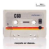 Recycle or Dance, Vol. 1 de Various Artists