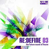 Re: Define 03 - The Future Sound of House de Various Artists