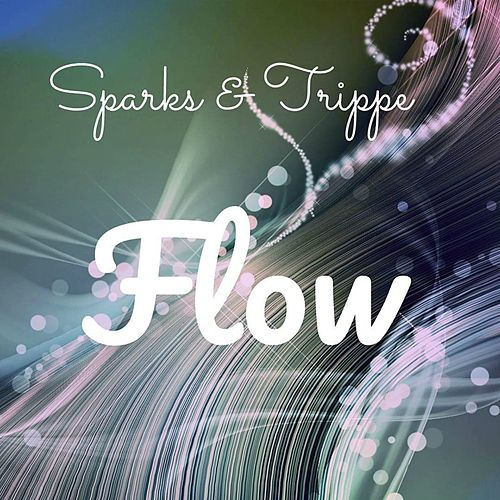 Flow by Sparks