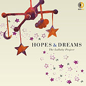 Hopes & Dreams: The Lullaby Project de Various Artists
