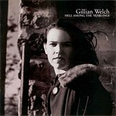 Hell Among The Yearlings de Gillian Welch