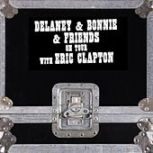 On Tour With Eric Clapton (Live) di Delaney & Bonnie