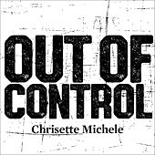 Out of Control von Chrisette Michele