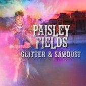 Glitter & Sawdust von The Paisley Fields