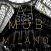 Milano by Nata Mob