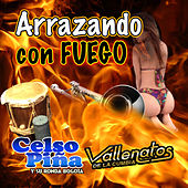 Arrazando Con Fuego de Various Artists
