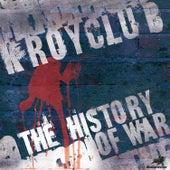 The History of War von Kroyclub