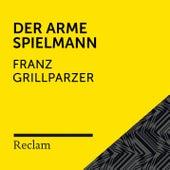 Grillparzer: Der arme Spielmann (Reclam Hörbuch) von Reclam Hörbücher