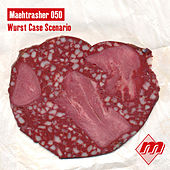 Maehtrasher 050: Wurst Case Scenario di Various Artists