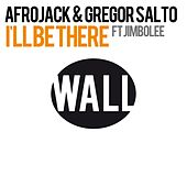 I'll Be There (feat. Jimbolee) by Afrojack