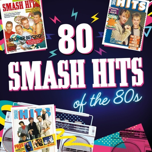 80 Smash Hits of the 80s de Various Artists