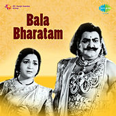 Bala Bharatam (Original Motion Picture Soundtrack) de Various Artists